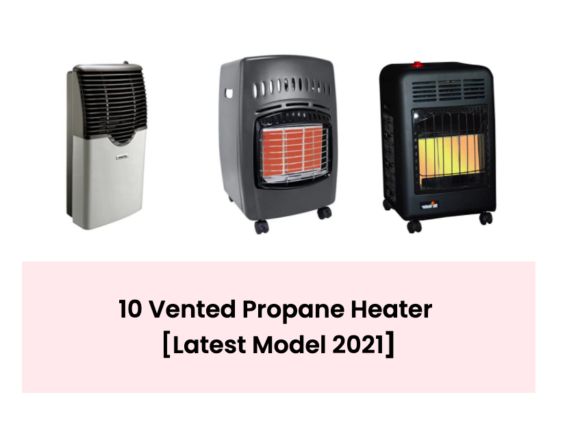 vented propane heaters